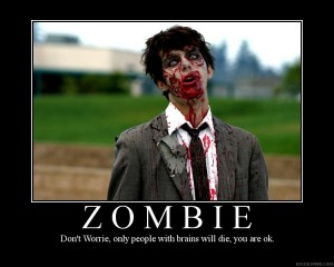 Zombie motivational poster 4
