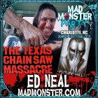 "ED NEAL ""Hitchhiker"" from The Texas Chain Saw Massacre joins the Mad Monster Party 2014!"