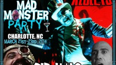 HOWDY FOLKS! YOU LIKE BLOOD? VIOLENCE? SID HAIG? WELL THEN, COME ON DOWN TO MAD MONSTER PARTY 2014!