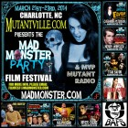 The Mad Monster Party 2014 Promo Show with MVP Mutant Radio