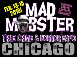 Mad Mobster Chicago 2015 Full Schedule posted online.