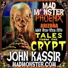 READY TO MEET THE CRYPT KEEPER, KIDDIES? PREPARE FOR TALES FROM MAD MONSTER PHOENIX 2015!