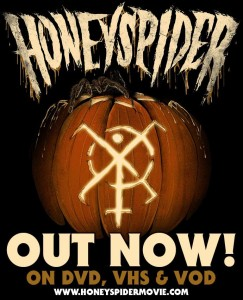 Honeyspider now available on DVD, VHS & VOD!