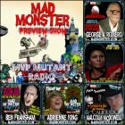 Mad Monster Party 2016 Preview Show on MVP Mutant Radio
