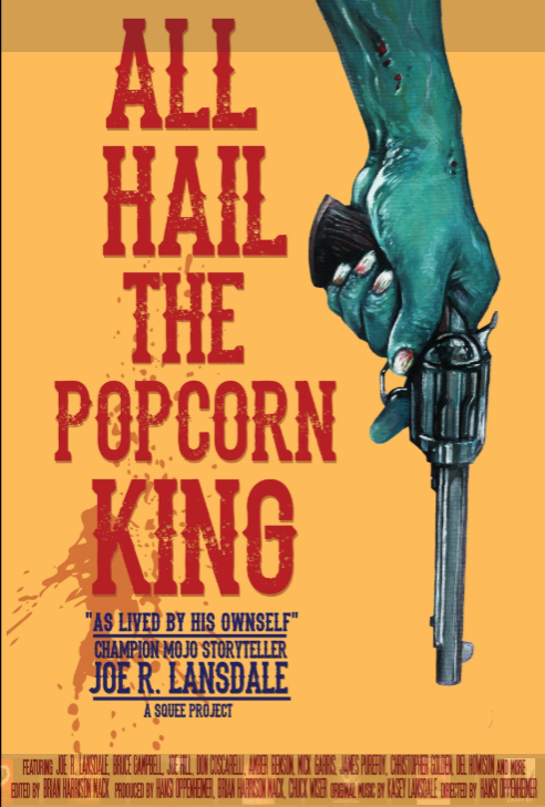 "Help ""All Hail the Popcorn King!"" Joe R. Lansdale"